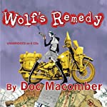 Wolf's Remedy: A Jack Vu Mystery, Book 2 (       UNABRIDGED) by Doc Macomber Narrated by Jerry Lyden, Giz Coughlin