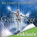 Die Weiße Flamme (Die Götterkriege 2) Audiobook by Richard Schwartz Narrated by Michael Hansonis