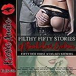 Filthy Fifty Stories of Backdoor Erotica: Fifty Hot First Anal Sex Stories | Ellie North,Lora Lane,Kaylee Jones,Sofia Miller,Riley Davis,Roxy Rhodes,April Fisher,Joni Blake,Jessica Silver,Nora Walker