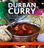 img - for Durban Curry: So Much of Flavour People, Places & Secret Recipes book / textbook / text book