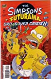 img - for THE SIMPSONS FUTURAMA CROSSOVER CRISIS II, #2 OF 2 (COMIC BOOK) book / textbook / text book