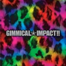 Gimmical?Impact!!