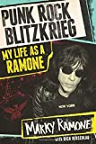 Punk Rock Blitzkrieg: My Life as a Ramone