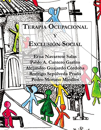 Terapia Ocupacional y Exclusión Social: Hacia una praxis basada en los derechos humanos