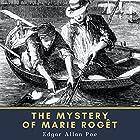 The Mystery of Marie Roget Hörbuch von Edgar Allan Poe Gesprochen von: Bob Neufeld