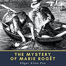 The Mystery of Marie Roget Audiobook by Edgar Allan Poe Narrated by Bob Neufeld