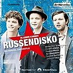 Russendisko: Das Hörspiel zum Kinofilm | Wladimir Kaminer
