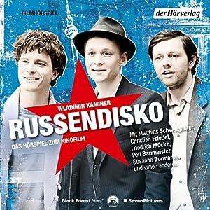 Russendisko Hörspiel