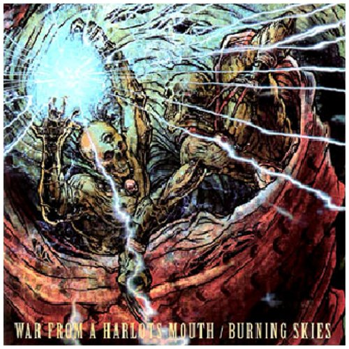 War From A Harlots Mouth / Burning Skies - Split