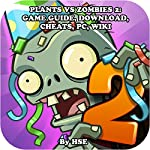 Plants vs. Zombies 2: Game Guide and Strategies |  HSE