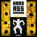 Hard Ass Sessions - Volume IV [Explicit]