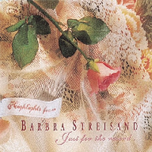 Barbra Streisand - Highlights from