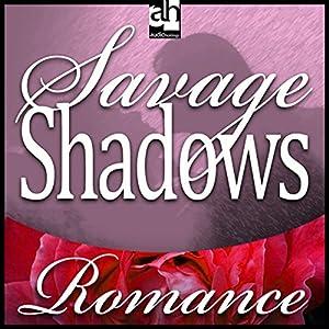 Savage Shadows Audiobook