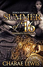 Summer of '16: Dinero's Dilemma