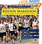 The Boston Marathon: A Celebration of...