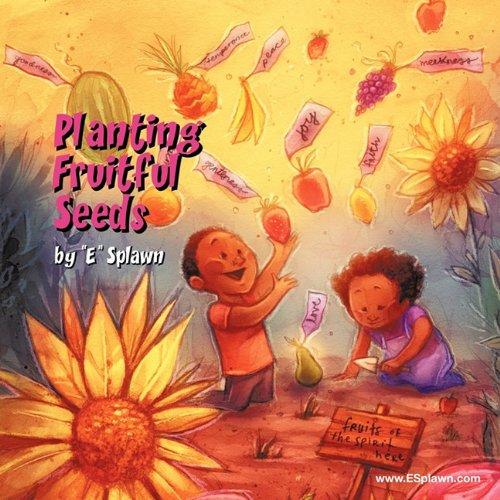 Planting Fruitful Seeds