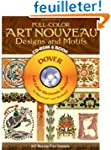 Full-Color Art Nouveau Designs and Mo...