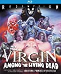 Virgin Among the Living Dead [Blu-ray...