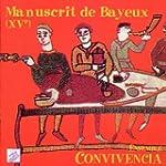 Le Manuscrit de Bayeux