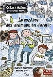 """Afficher """"Oskar & Malena détectives privés Le Mystère des animaux en danger"""""""