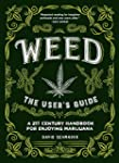 Weed: The User's Guide: A 21st Centur...