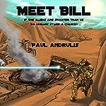 Meet Bill | Paul Andrulis