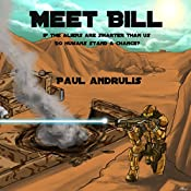 Meet Bill | [Paul Andrulis]