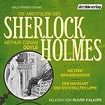 Die fünf Orangenkerne / Der Mann mit der entstellten Lippe (Die Abenteuer des Sherlock Holmes) | Arthur Conan Doyle