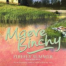 Firefly Summer (       UNABRIDGED) by Maeve Binchy Narrated by Kate Binchy