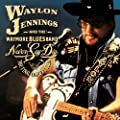 Waylon Jennings & The Waymore Blues Band- Never Say Die: The Complete Final Concert [DVD + 2-audio CDs]