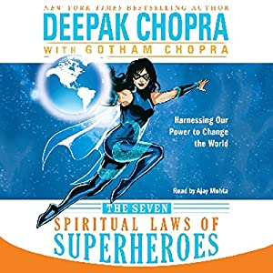 The Seven Spiritual Laws of Superheroes Audiobook