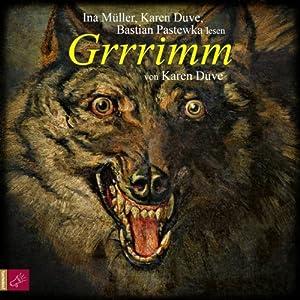 Grrrimm | [Karen Duve]