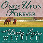 Once Upon Forever | [Becky Lee Weyrich]
