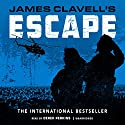 Escape: The Asian Saga, Book 7 Audiobook by James Clavell Narrated by Derek Perkins