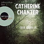 Die Quelle   Catherine Chanter