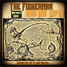 The Fisherman and His Wife (       UNABRIDGED) by The Brothers Grimm Narrated by Glenn Hascall