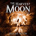 The Harvest Moon: Under the Moon Series, Book 2 Audiobook by David Neth Narrated by Nathan Weiland