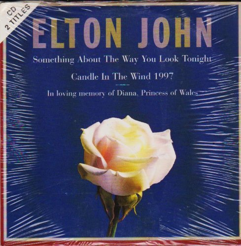 Elton John - Something About the Way You Look Tonight/Candle in the Wind 1997 - Zortam Music