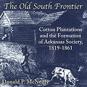 The Old South Frontier Audiobook
