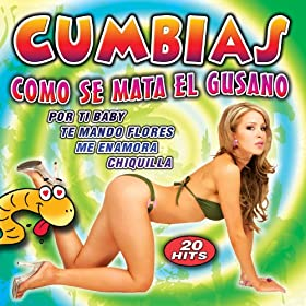 Amazon.com: Cumbias. Como Se Mata El Gusano: Cumbia Latin Band: MP3