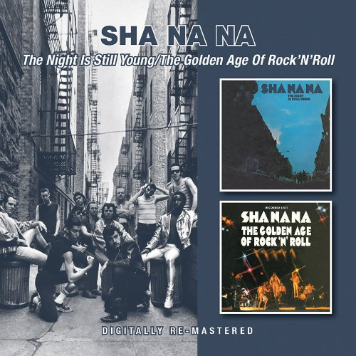 Sha Na Na - Night Is Still Young/golden Age Of Rock N Roll - Zortam Music