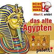 Albert E. erklärt das alte Ägypten (Ich weiß was) | Melle Siegfried