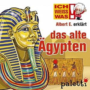 Albert E. erklärt das alte Ägypten (Ich weiß was) Hörbuch