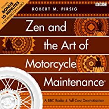 Zen and the Art of Motorcycle Maintenance (Dramatised)  by Robert M. Pirsig Narrated by James Purefoy