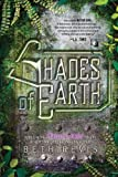 Beth Revis Shades of Earth: An Across the Universe Novel, Volume 03