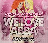 Abbacadabra We Love ABBA: The Mamma Mia Dance Collection
