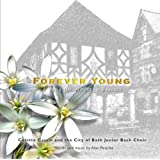 Forever Young; A song for Wootton Bassettby Colette Cassin and The...