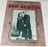 Souvenir song book dedicated to Tommy Kelly and Ann Gillis stars of The Adventures of Tom Sawyer