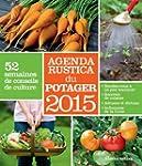 Agenda du potager Rustica 2015 : 52 s...
