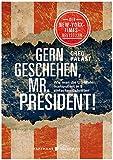 Image de Gern geschehen, Mr. President!: Wie man die US-Wahl manipuliert in 10 einfachen Schritten